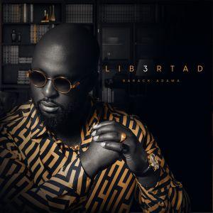 Album LIB3RTAD (Explicit) from Barack Adama