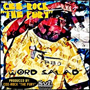 Album Word Salad from Cee Rock the Fury