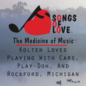 Album Kolten Loves Playing With Cars, Play-Doh, and Rockford, Michigan from R. Orenstein