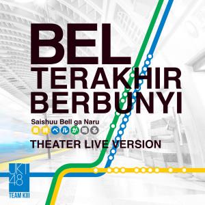 Saishuu Bell Ga Naru - Bel Terakhir Berbunyi (Live)