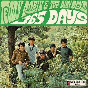Teddy Robin & The Playboys的專輯365 Days