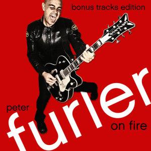 Album On Fire: Bonus Tracks Edition from Peter Furler