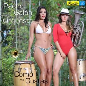 Album Como Me Gustas from Pacho Galán Y Su Orquesta