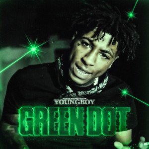 Album Green Dot from Youngboy Never Broke Again