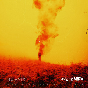 Album Your Lies Are Like Fire from Julien-K