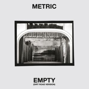 Album Empty (Dirt Road) from Metric