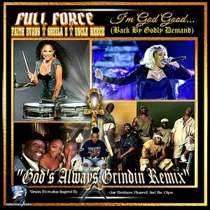 Album I'm God Good (God's Always Grindin Remix) from Faith Evans