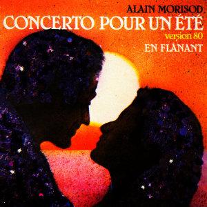 Album Concerto pour un été (Version 80) / En flânant - Single from Alain Morisod
