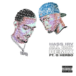 G Herbo的專輯All Day (Remix) [feat. G Herbo] (Explicit)