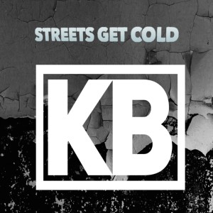 Album Streets Get Cold (Explicit) from KB