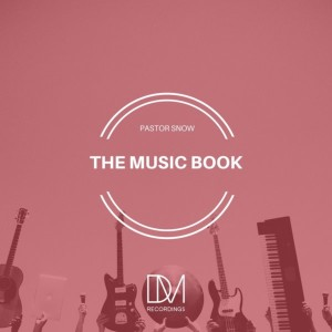 Album The Music Book from Pastor Snow
