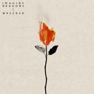 Imagine Dragons的專輯Wrecked