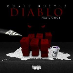 收聽Khali Hustle的Diablo (feat. Guce)歌詞歌曲