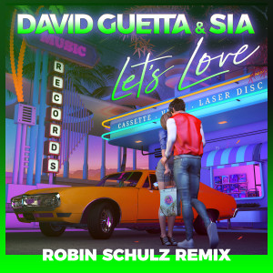 Album Let's Love (Robin Schulz Remix) from Sia