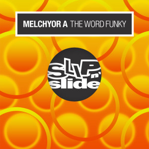 Album The Word Funky from Melchyor A