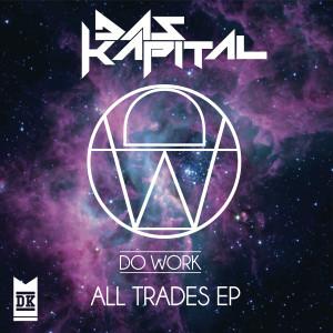 Album All Trades EP from Das Kapital