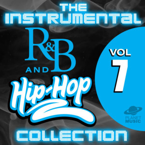 The Hit Co.的專輯The Instrumental R&B and Hip-Hop Collection, Vol. 7