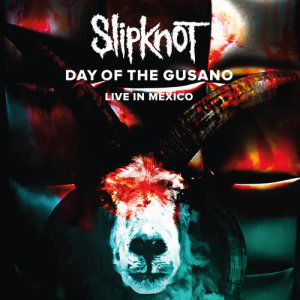 Album Day Of The Gusano from Slipknot