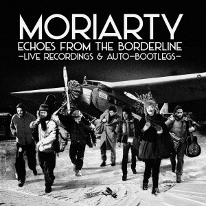 Album Echoes from the Borderline from Moriarty