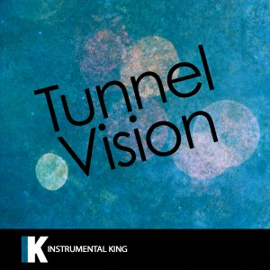 Instrumental King的專輯Tunnel Vision (In the Style of Kodak Black) [Karaoke Version]