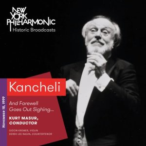 Album Kancheli: And Farewell Goes Out Sighing… (Recorded 1999) from Kurt Masur