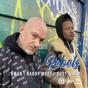 Rebels (Explicit) dari Bost & Bim