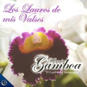 Album Los Lauros de Mis Valses from Hernán Gamboa