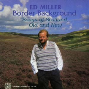 Album Border Background: Songs of Scotland, Old and New from Ed Miller