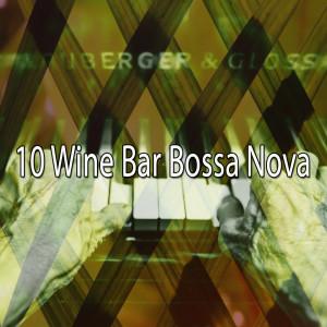 Album 10 Wine Bar Bossa Nova from Relaxing Piano