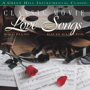 Classic Movie Love Songs 1994 David Hamilton