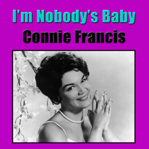 Connie Francis的專輯I'm Nobody's Baby