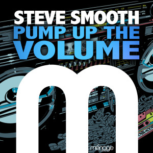 Album Pump up the Volume from Steve Smooth