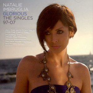 Album Glorious: The Singles 97-07 from Natalie Imbruglia