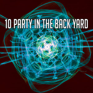 Dance Hits 2014的專輯10 Party in the Back Yard