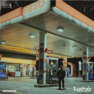 Album Realtalk (Explicit) from Remoe