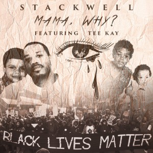 Album Mama, Why? from Stackwell