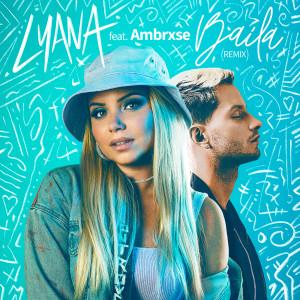 Album Baila (Remix) from Lyana