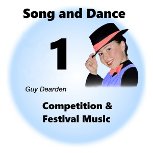 Song and Dance 1 - Competition & Festival Music
