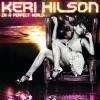 Keri Hilson Album In A Perfect World... Mp3 Download