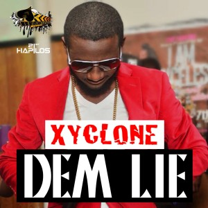 Listen to Dem Lie (Radio Edit) song with lyrics from Xyclone