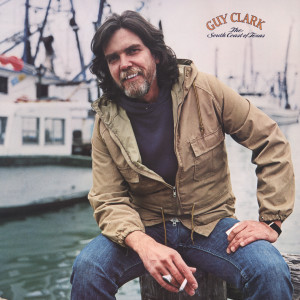 Album The South Coast of Texas from Guy Clark