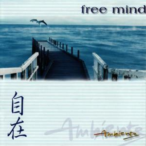 Album Ambiente: Free Mind from Mark Allaway
