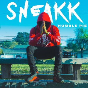 Listen to Humble Pie song with lyrics from Sneakk