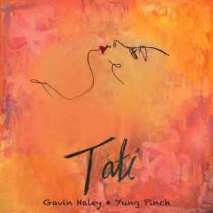 Gavin Haley的專輯Tati