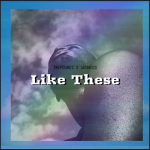 Album Like These(Explicit) from Jadakiss