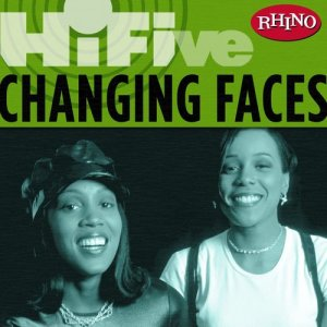Album Rhino Hi-Five: Changing Faces from Changing Faces