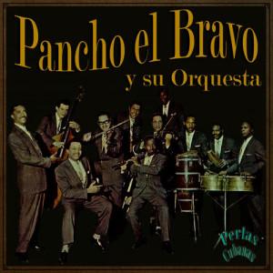 Album Perlas Cubanas: Tira Tira Callejero from Pancho El Bravo Y Su Orquesta