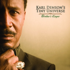 Album Brother's Keeper from Karl Denson's Tiny Universe