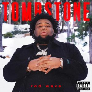 Rod Wave的專輯Tombstone (Explicit)