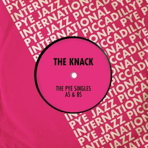 Album The Pye Singles As & Bs from The Knack